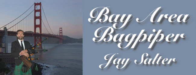 Bay Area Bagpiper, Jay Salter
